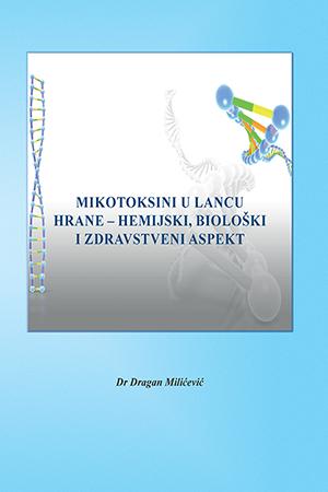 """""""Mikotoksini u lancu hrane - hemijski, biloški i zdravstveni aspekt"""""""